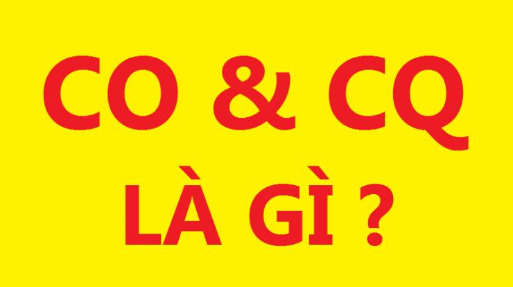 CO CQ là gì?
