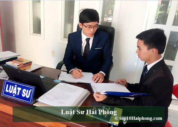 Top 10 văn phòng luật sư uy tín và chuyên nghiệp nhất tại Hải Phòng